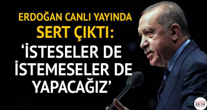 Cumhurbaşkanı Erdoğan ilk kez açıkladı: Sen de geleceksin