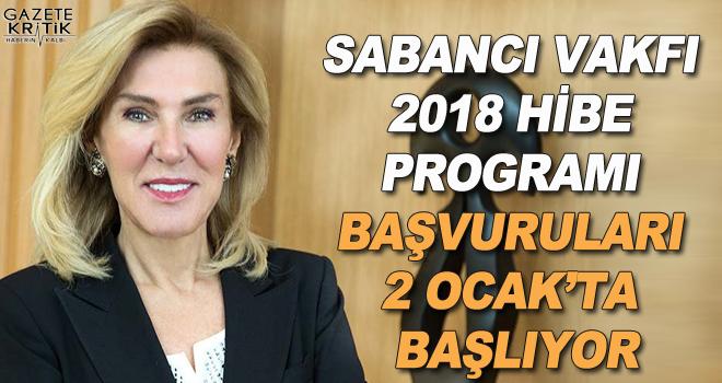 Sabancı Vakfı 2018 Hibe Programı başvuruları 2 Ocak'ta başlıyor