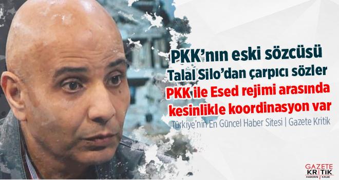Talal Silo: PKK ile Esed rejimi arasında kesinlikle koordinasyon var
