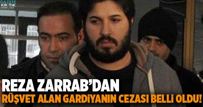 Reza Zarrab'dan rüşvet alan gardiyanın cezası belli oldu!