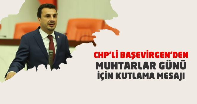 CHP'li Başevirgen'den Muhtarlar Günü İçin Kutlama Mesajı