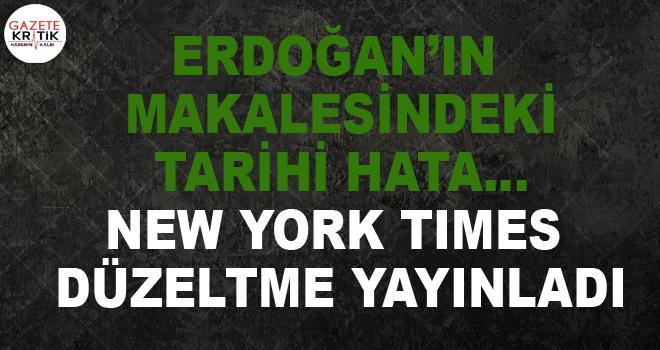 Erdoğan'ın makalesindeki tarihi hata… New York Times düzeltme yayınladı