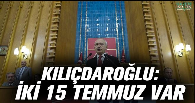 Kılıçdaroğlu İki 15 Temmuz var: ERDOĞAN DA DARBE OLACAĞINI BİLİYOR, MARMARİS'TE SAKLANIYOR