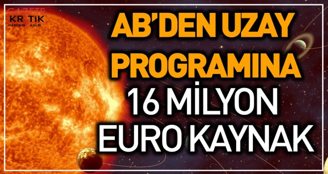 AB'den uzay programına 16 milyar avro kaynak