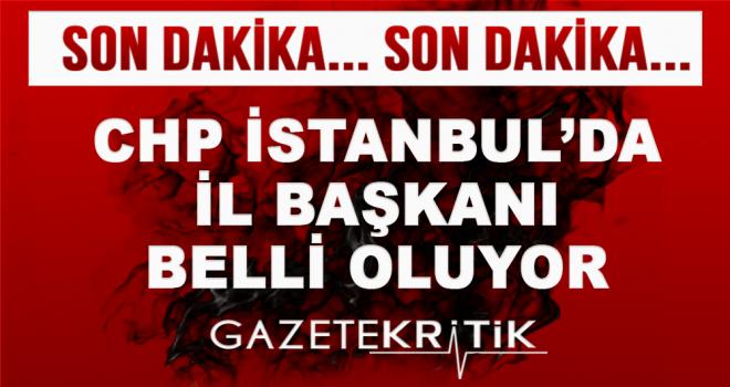 CHP İstanbul'da başkanlık yarışı