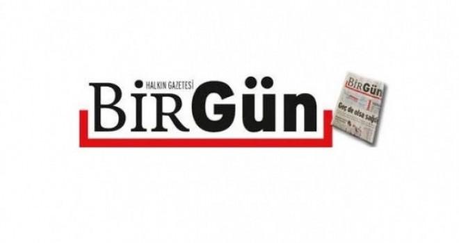 Halkin Gazetesi Birgün'e soruşturma açıldı