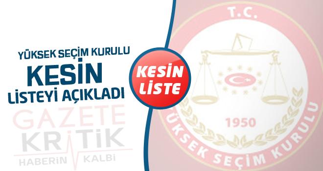 YSK kesin aday listesini açıkladı