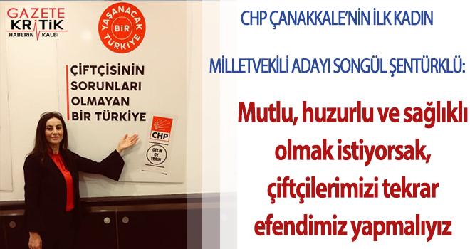 Doç. Dr. Songül Şentürklü,:Mutlu, huzurlu ve sağlıklı olmak istiyorsak, çiftçilerimizi tekrar efendimiz yapmalıyız