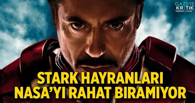 Tony Stark Hayranları NASA'yı Rahat Bırakmıyor!