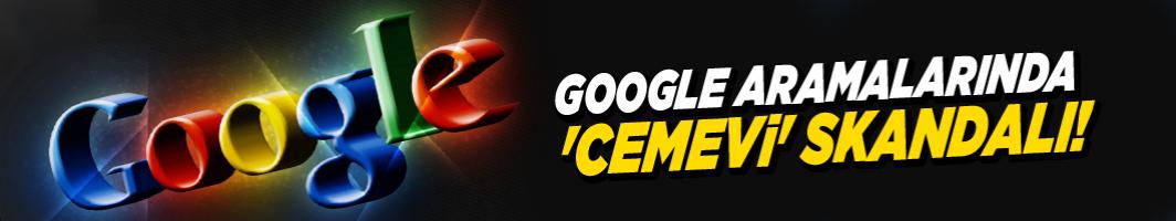 Google aramalarında 'cemevi' skandalı!