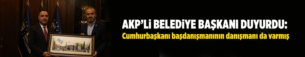 AKP'li belediye başkanı duyurdu: Cumhurbaşkanı başdanışmanının danışmanı da varmış