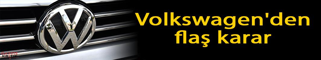 Volkswagen'den çarpıcı Türkiye kararı!