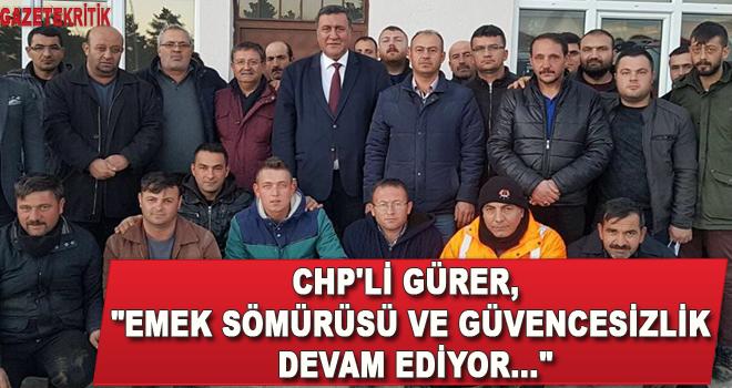 CHP'Lİ GÜRER,