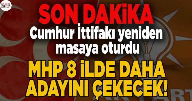 MHP 8 ilde daha adayını çekecek! Cumhur İttifakı yeniden masaya oturdu…
