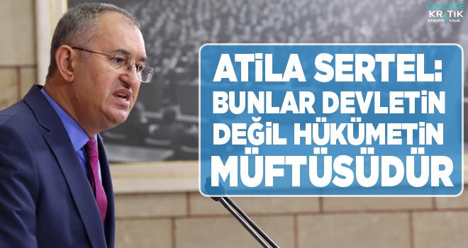 CHP'li Atila Sertel: Oda TV'ye katliam çağrısı yapan müftüyü eleştirdi