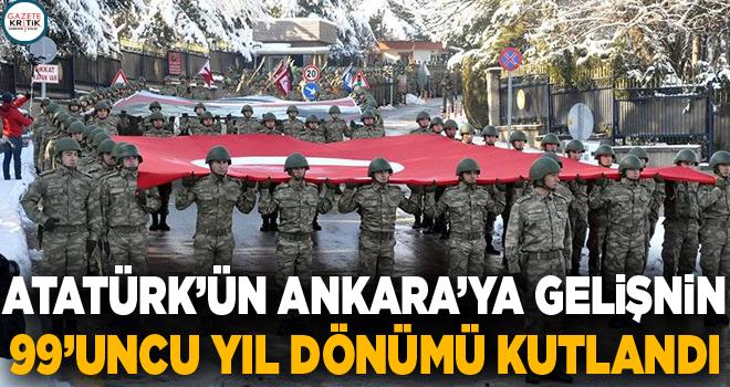 Atatürk'ün Ankara'ya gelişinin 99'uncu yıl dönümü kutlandı