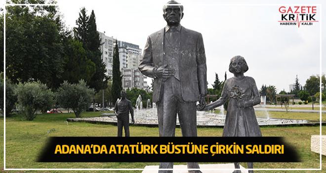 Adana'da Atatürk büstüne çirkin saldırı