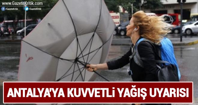 Antalya'ya kuvvetli yağış uyarısı