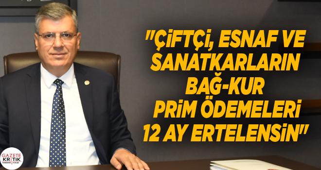 CHP'li Ayhan Barut, çiftçi ve esnafların Bağ-Kur primlerini Meclis gündemine taşıdı