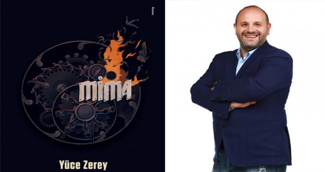 Yüce Zerey'in yeni kitabı Mima ön satışta
