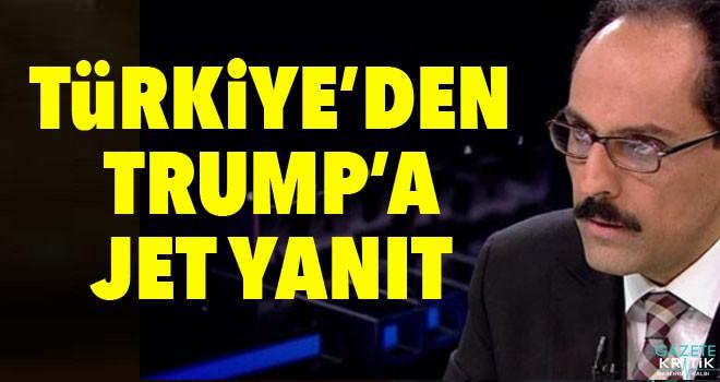 Türkiye'den Trump'a jet yanıt