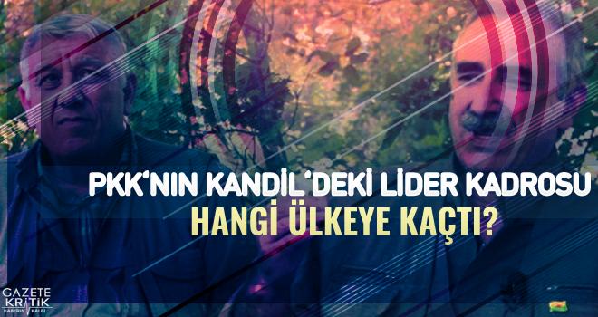 PKK'nın Kandil'deki lider kadrosu hangi ülkeye kaçtı?