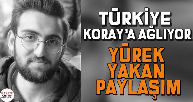 Türkiye, Galatasaray – Fenerbahçe derbisi öncesi yaşamını yitiren Koray Şener'e ağlıyor…