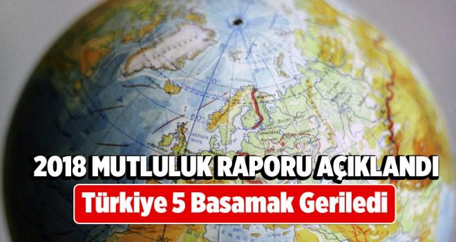 2018 Mutluluk Raporu Açıklandı: Türkiye 5 basamak geriledi