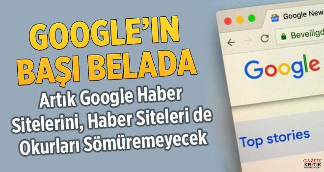 Google'ın başı büyük belada ! Haberler servisi kapanabilir