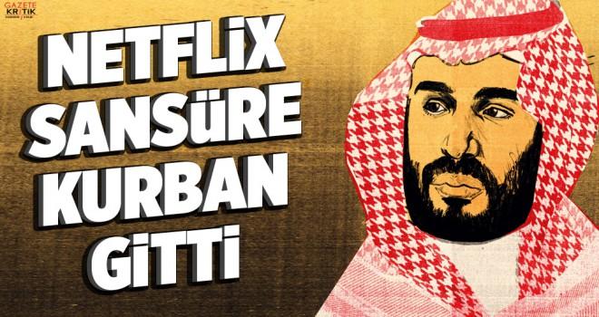 Netflix'ten Suudi Veliaht Prens'e sansür