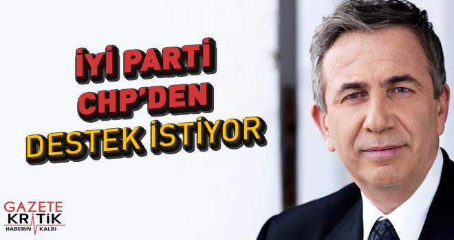 """""""İYİ Parti, Ankara'da Mansur Yavaş için CHP'den destek istiyor"""""""