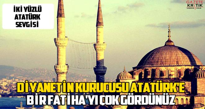 Çakırözer 10 Kasım'da camilerde Atatürk'ten bahsedilmemesini Meclise taşıdı : Diyanetin kurucusu Atatürk'e bir Fatiha'yı çok gördünüz