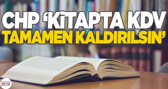 CHP 'KİTAPTA KDV TAMAMEN KALDIRILSIN'