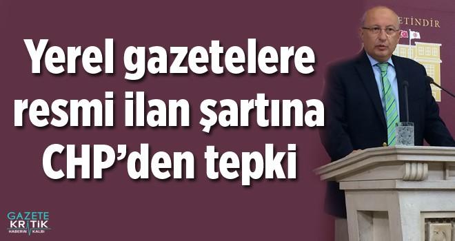 Yerel gazetelere resmi ilan şartına CHP'den tepki