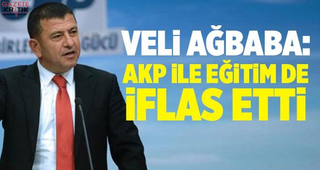 AĞBABA; AKP İLE EĞİTİM DE İFLAS ETTİ