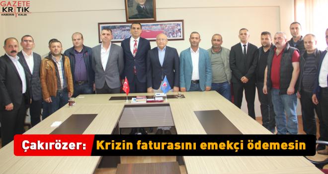 Türk-iş yeni başkanını ziyaret eden Çakırözer, sendika temsilcilerini dinledi