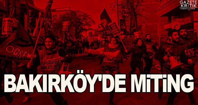 Bakırköy'de miting