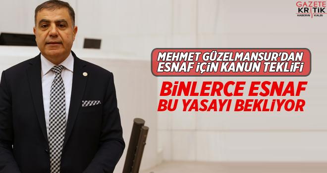 CHP'li Mehmet Güzelmansur'dan esnaf için kanun teklifi