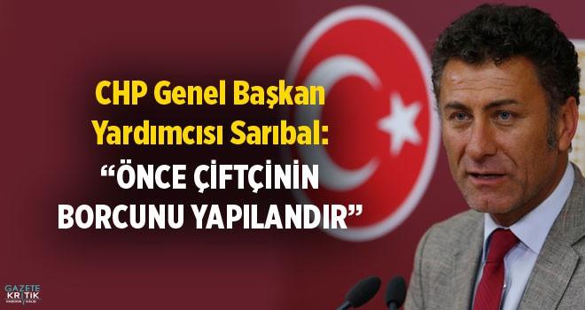 CHP'Lİ ORHAN SARIBAL:ÇİFTÇİYİ UNUTTU FUTBOLU...