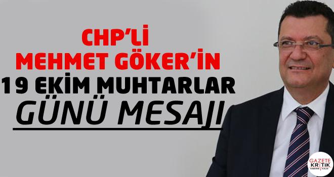CHP'Lİ MEHMET GÖKER'İN 19 EKİM MUHTARLAR GÜNÜ...