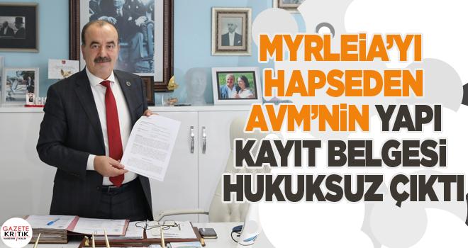 MYRLEİA'YI HAPSEDEN AVM'NİN YAPI KAYIT BELGESİ...