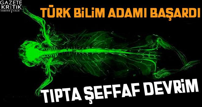 Türk bilim adamından tıp dünyasında şeffaf devrim