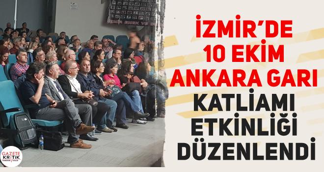 İZMİR'DE 10 EKİM ANKARA GARI KATLİAMI ETKİNLİĞİ...