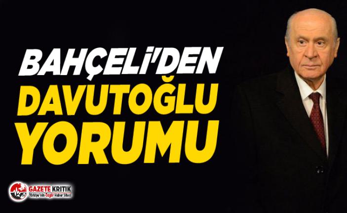 Bahçeli'den Davutoğlu yorumu