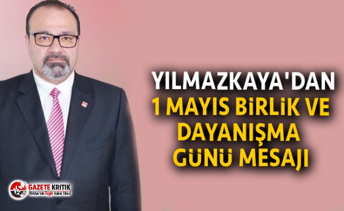 BAYRAM YILMAZKAYA'DAN 1 MAYIS BİRLİK VE DAYANIŞMA...