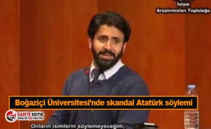 Boğaziçi Üniversitesi'nde skandal Atatürk söylemi