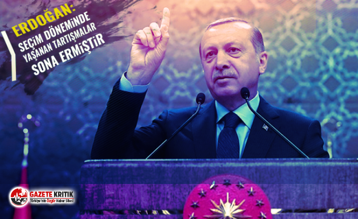 Cumuhurbaşkanı Erdoğan: Seçim döneminde yaşanan tartışmalar sona ermiştir