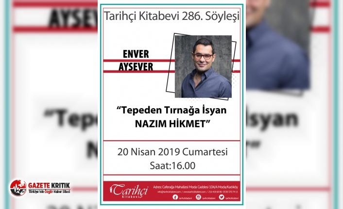 "Enver Aysever ile ""Tepeden Tırnağa İsyan NAZIM..."
