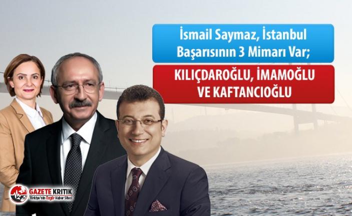 İsmail Saymaz, İstanbul'daki başarının arkasındaki üç ismi açıkladı