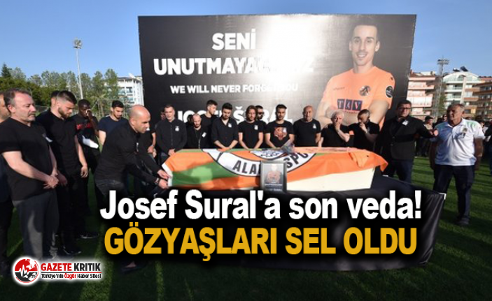 Josef Sural'a son veda! Gözyaşları sel oldu